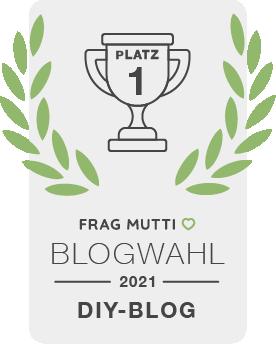 Siegel DIY-Blog der Frag Mutti Blogwahl 2021 für Einzigartig selbstgemacht!