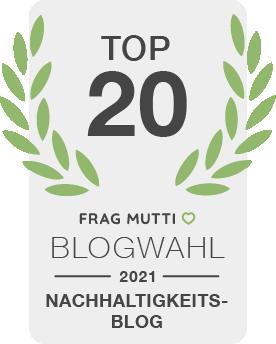 Siegel Nachhaltigkeitsblog der Frag Mutti Blogwahl 2021!