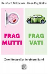 Frag Mutti / Frag Vati Doppelband